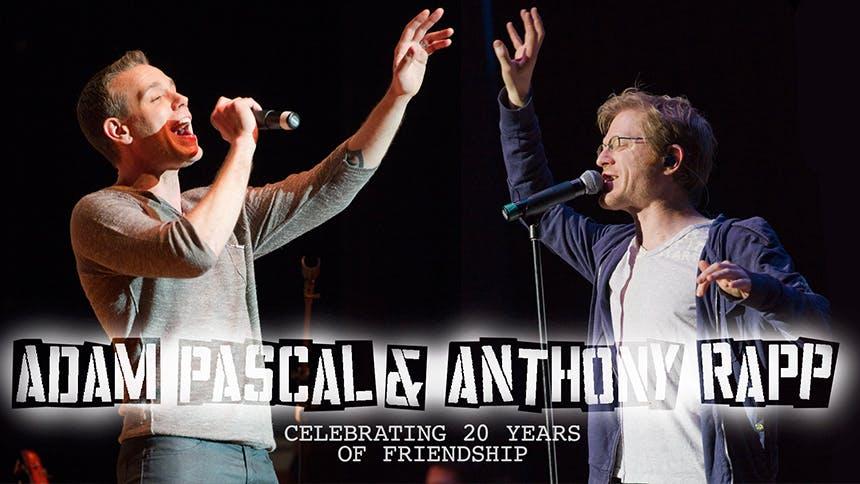 Broadway's Dynamic Duo: Adam Pascal & Anthony Rapp Talk 20 …