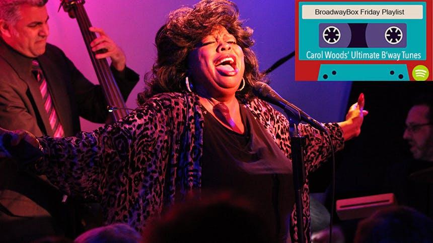Friday Playlist: Carol Woods' Ultimate Broadway Tunes